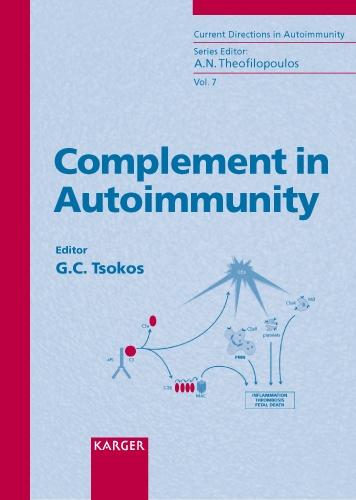 Complement in Autoimmunity - Current Directions in Autoimmunity 7 (Hardback)
