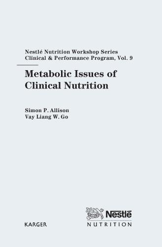 Metabolic Issues of Clinical Nutrition: 9th Nestle Nutrition Workshop, Bangkok, November 2003. - Nestle Nutrition Institute Workshop Series: Clinical & Performance Program 9 (Hardback)