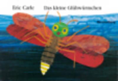 Eric Carle - German: Das Kleine Gluhwurmchen (Hardback)