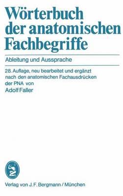 Worterbuch der Anatomischen Fachbegriffe (Paperback)