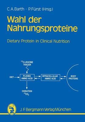 Wahl der Nahrungsproteine-Grundlagen und Diatetik (Paperback)