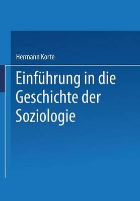 Einfuhrung in Die Geschichte Der Soziologie - Universitatstaschenbucher 2 (Paperback)
