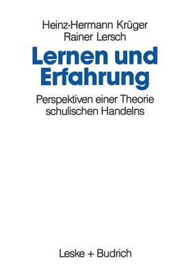 Lernen Und Erfahrung: Perspektiven Einer Theorie Schulischen Handelns (Paperback)