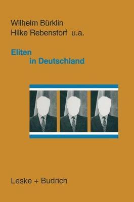Eliten in Deutschland: Rekrutierung Und Integration (Hardback)