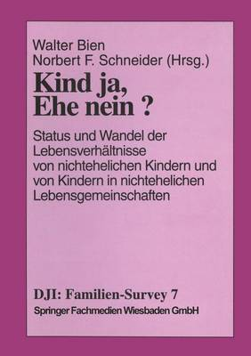 Kind Ja, Ehe Nein? - Dji - Familien-Survey 7 (Paperback)