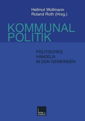 Kommunalpolitik: Eine Einfuhrung (Paperback)