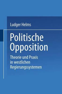 Politische Opposition - Universitatstaschenbucher 2242 (Paperback)