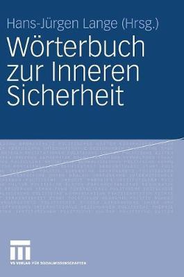 W�rterbuch Zur Inneren Sicherheit (Hardback)