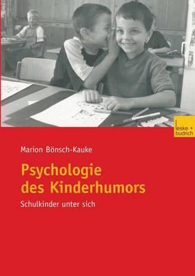 Psychologie des Kinderhumors (Paperback)