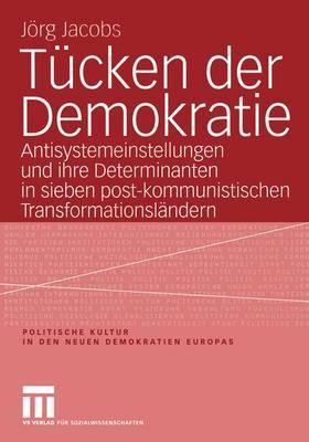Tucken Der Demokratie - Politische Kultur in Den Neuen Demokratien Europas 3 (Paperback)