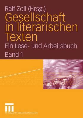 Gesellschaft in Literarischen Texten (Paperback)