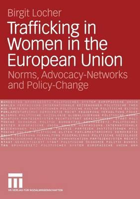 Trafficking in Women in the European Union 2007 (Paperback)