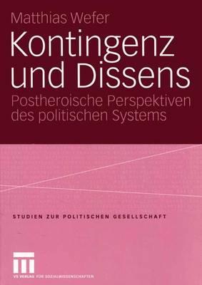 Kontingenz Und Dissens - Studien zur Politischen Gesellschaft 5 (Paperback)