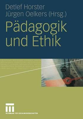 P�dagogik Und Ethik (Paperback)
