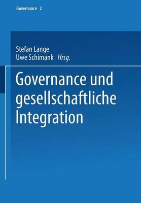 Governance Und Gesellschaftliche Integration - Governance (Paperback) 2 (Paperback)