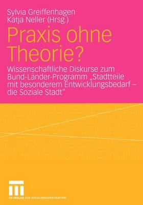 Praxis Ohne Theorie? (Paperback)
