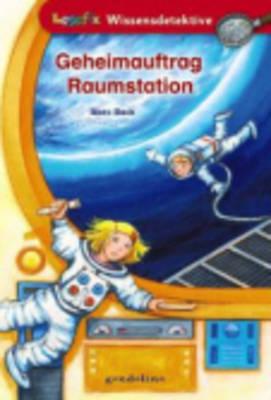 Geheimauftrag Raumstation (Paperback)