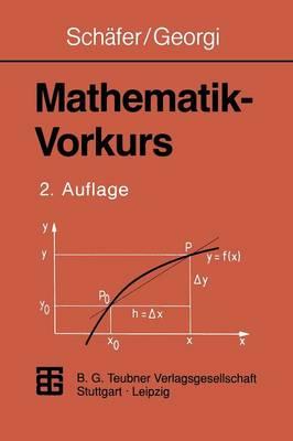 Mathematik-Vorkurs:  bungs- Und Arbeitsbuch F r Studienanf nger (Paperback)