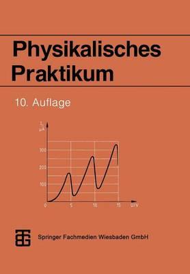 Physikalisches Praktikum (Paperback)