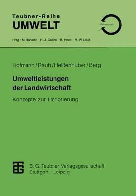 Umweltleistungen Der Landwirtschaft - Teubner-Reihe Umwelt (Paperback)
