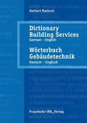 Woerterbuch Gebaudetechnik. Band 2 Deutsch - Englisch.: Dictionary Building Services. Vol.2 German - English. (Hardback)