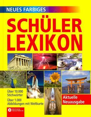 Neues Farbiges Schuelerlexikon (Hardback)