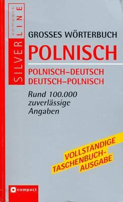 Grosses Woerterbuch Polnisch: Polnisch-Deutsch & Deutsch-Polnisch (Paperback)