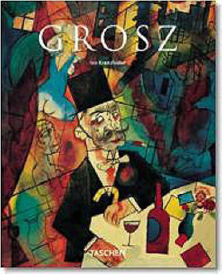 Grosz Art Album - Taschen Basic Art Series (Paperback)