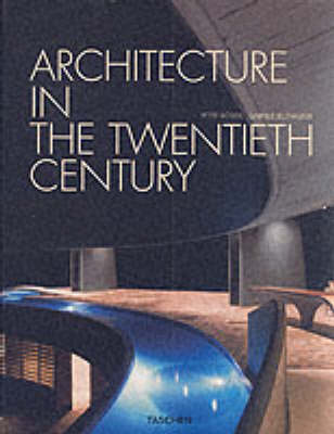 Architecture in the 20th Century - Taschen specials (Paperback)
