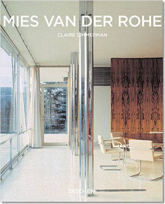 Mies Van Der Rohe: Less is More - Finding Perfection in Purity - Taschen Basic Architecture Series (Paperback)