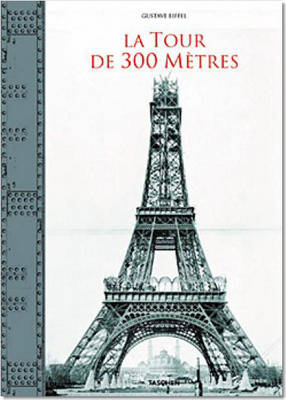 Tour Eiffel: La Tour Magnifique - The Construction of the Eiffel Tower in Drawings and Photographs (Hardback)