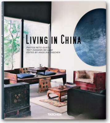 Living in China: Unique Homes in the People's Republic (Hardback)