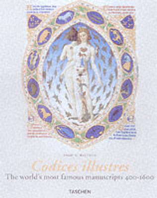 Codices Illustres: The World's Most Famous Manuscripts - Jumbo S. (Hardback)