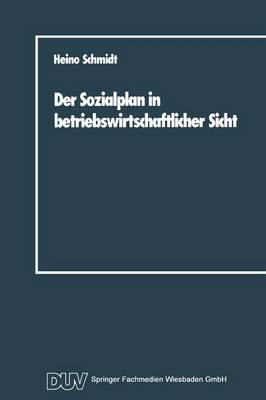 Der Sozialplan in Betriebswirtschaftlicher Sicht (Paperback)