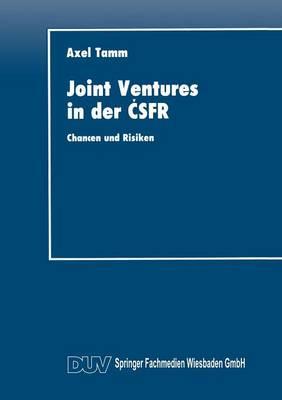 Joint Ventures in Der Čsfr: Chancen Und Risiken - Duv Wirtschaftswissenschaft (Paperback)