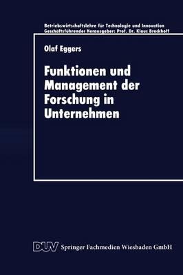 Funktionen Und Management Der Forschung in Unternehmen (Paperback)