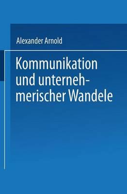 Kommunikation Und Unternehmerischer Wandel (Paperback)