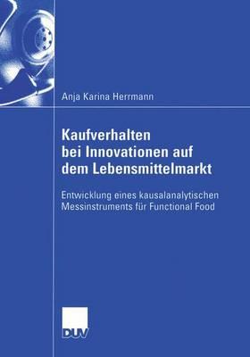 Kaufverhalten bei Innovationen auf dem Lebensmittelmarkt (Paperback)