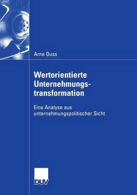 Wertorientierte Unternehmungstransformation - Wirtschaftswissenschaften (Paperback)