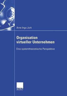 Organisation Virtueller Unternehmen (Paperback)