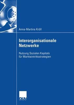 Interorganisationale Netzwerke (Paperback)