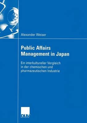 Public Affairs Management in Japan - Wirtschaftswissenschaften (Paperback)