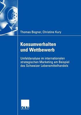 Konsumverhalten Und Wettbewerb (Paperback)