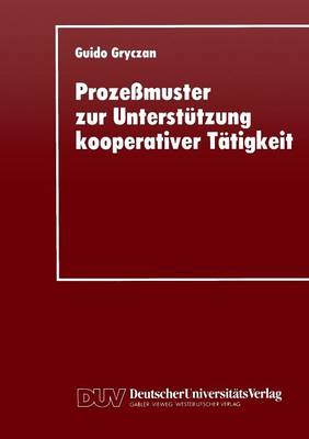 Proze muster Zur Unterst tzung Kooperativer T tigkei (Paperback)