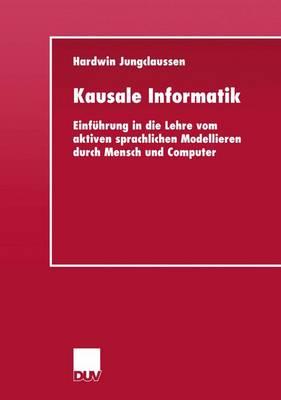 Kausale Informatik (Paperback)