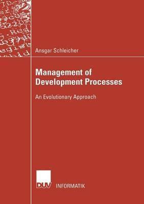 Management of Development Processes: An Evolutionary Approach - Informatik (Paperback)