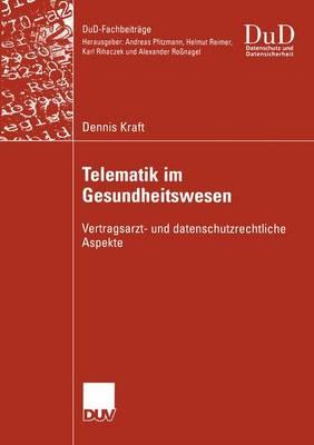 Telematik im Gesundheitswesen - Dud-Fachbeitrage (Paperback)