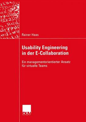 Usability Engineering in der E-Collaboration (Paperback)