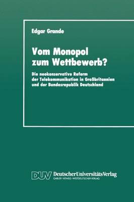 Vom Monopol Zum Wettbewerb? (Paperback)