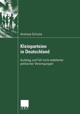 Kleinparteien in Deutschland - Sozialwissenschaft (Paperback)